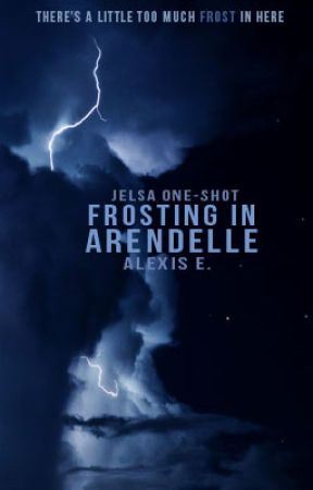 Frosting in Arendelle - «jelsa» by cloudstars