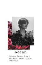 Ocean | taekook by NiallIsFluffy