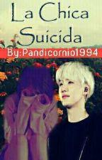 La chica suicida (Bts y tu)  by Pandicornio1994