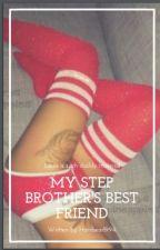My step brother's best friend by niallsship