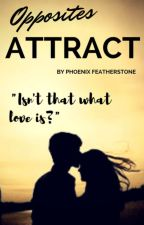 Opposites Attract by Phoenix_FeatherStone