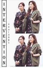 [Trans] INTERVENTION | Taeny | Oneshot | ✓ by YangLee21