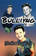 Bullying (Emiliano y tu) by lemoner01