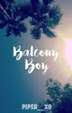 Balcony Boy | ✓ by piperwatmoxo