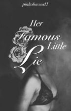 Her Famous Little Lie by pinkobsessed1