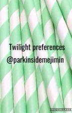 Twilight preferences  by parkinsidemejimin