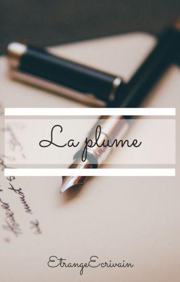La Plume Textespoèmes Léo Wattpad