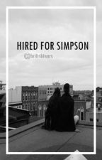 Hired for Simpson by britishtears