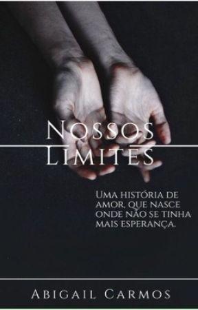 Nossos Limites. by AbbyCarmos