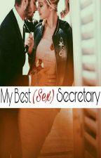 My Best(Sex)Secretary by Lady20Queen