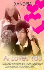 Ai Loves Yu (EDITED VERSION) by ExdeCalibre