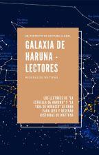 Galaxia de Haruna - Reseñas de Lectores by lavidadehoracio