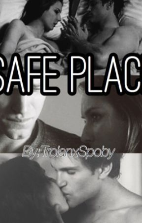 Safe Place. (Spoby Fanfiction) by Troianxspoby