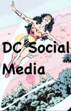 DC Social Media by sometimesitshurts