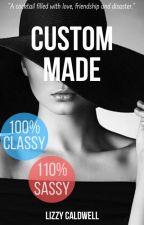 Custom Made by lieselotds