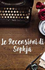 Le recensioni di Sophja by Sophja99