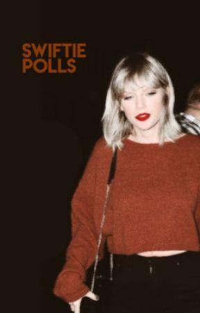 Swiftie Polls by TaylorSwiftCommunity