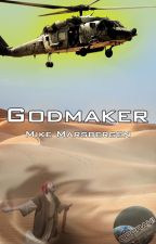 Godmaker by MadMikeMarsbergen