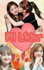 Mi Líder (JiTzu) by MiluuKawaii