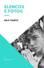 Elenco e Fotos | Help Fanfic by magwalker