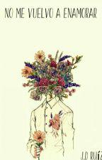 No me vuelvo a enamorar. by DavidOvando