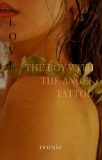 The Boy with the Angel Tattoo by inneffabble