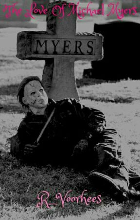 The Love Of Michael Myers (Michael Myers X Reader) - His touch