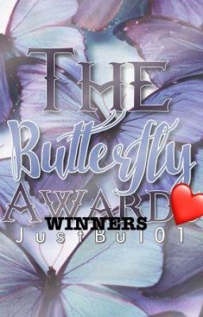 Butterfly Fly Away Award Winners  by JustBu101