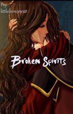 Broken Spirits (Zutara) by littlelemonn18