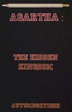 Agartha: The Hidden Kingdom by Autumn_Gela123