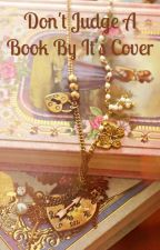 Don't Judge a Book By It's cover (PPGZ Love Story) by Cocoa_bunny_girl