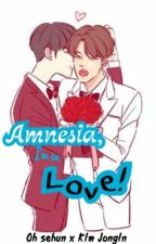 Amnesia, I'm in Love! by baref_