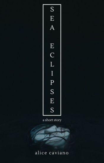 Sea Eclipses