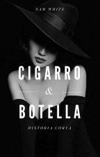 Cigarro & Botella by SamWhite787