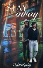 Stay Away. | Larry Stylinson Omegaverse  by HiddenGirl91