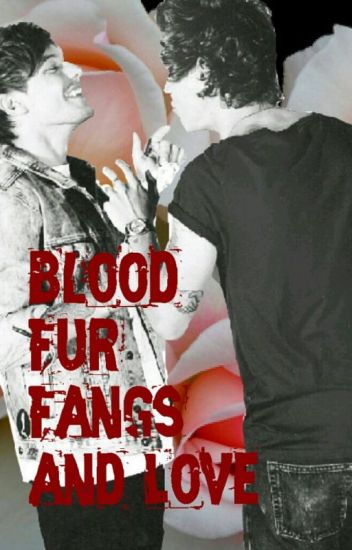 Blood, Fur, Fangs, And Love
