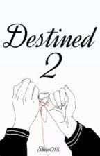Destined- Segunda Temporada- BTS by Shiro018