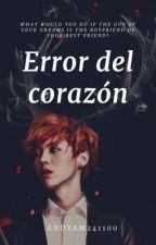 Error del Corazón- HunHan- by AndyAM241100