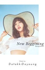 New Beginning by ChimChimlove546