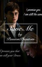 Save Me by PassionPhantom