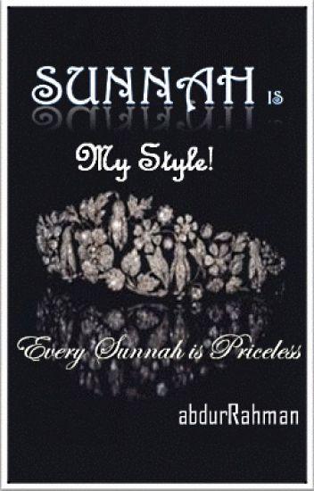 Sunnah is My Style!