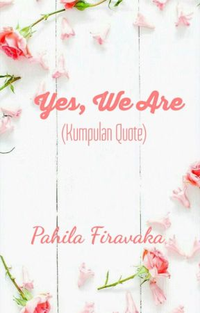 YES, WE ARE by PahilaFiravaka