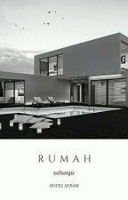 RUMAH by velvetqis