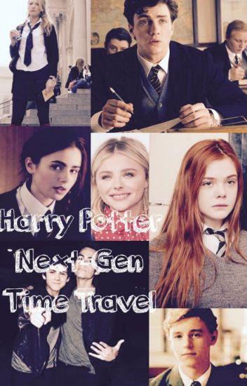 LATER - HARRY POTTER NEXT GENERATION TIME TRAVEL
