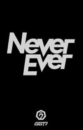 Never Ever by jimin_is_my_mochi