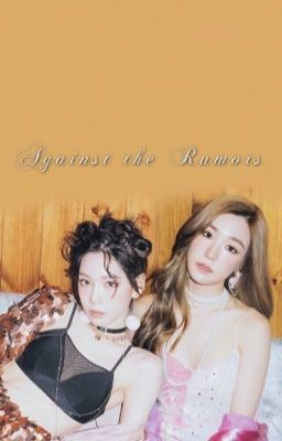 [LONGFIC][TAENY - SNSD] AGAINST THE RUMORS