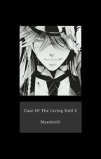 Case Of The Living Doll ❦ Undertaker [2] by marnieed