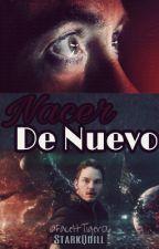 Nacer de Nuevo- StarkQuill by FaceItTiger06