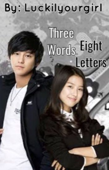 Three Words Eight Letters Someone Wattpad