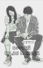 QUOTES DILAN & MILEA by nadiakhaaai
